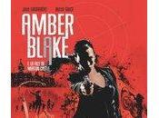 Bande annonce Amber Blake (Jade Lagardère Jackson Butch Guice) Glénat