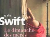dimanche mères Graham SWIFT