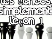 vidéos pour apprendre jouer échecs