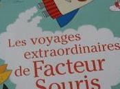voyages extraordinaires Facteur Souris