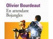 Attendant Bojangles d'Olivier Bourdeaut