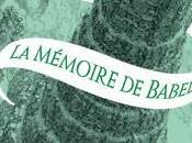 DABOS Christelle mémoire Babel, tome
