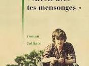 Arrête avec mensonges, Philippe Besson (2017)