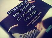 Jean-Patrick Manchette raison d'écrire