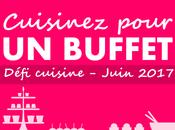 résultats défi juin Cuisinez pour buffet