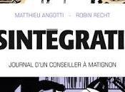 Désintégration, journal d'un conseiller Matignon, chronique intégrée