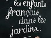 enfants français dans jardins... Marie Neuser