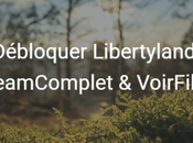 [Tuto] Débloquer Libertyland, Streamcomplet VoirFilms