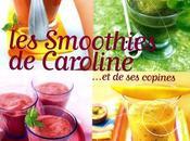 SMOOTHIES CAROLINE... copines