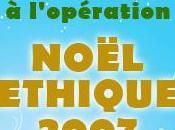participe l'opération Noël Ethique 2007