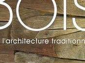 """bois dans l'architecture traditionnelle"""""""