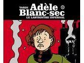 retour d'Adèle Blanc-Sec après d'absence