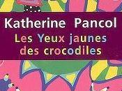 """""""Les yeux jaunes crocodiles"""" Coup coeur d'une lectrice Carole"""