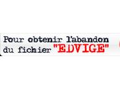 Souriez vous êtes fichés dites Edvige (actualisé)