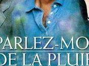 """J'ai pour vous mais surtout """"Parlez-moi pluie"""" Agnès Jaoui"""
