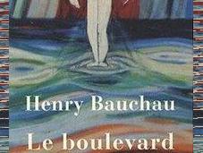 boulevard périphérique, Henri Bauchau