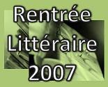 """""""MA"""" rentrée littéraire 2007 Romans étrangers"""