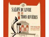 Venez Salon Livre Trois-Rivières, mars 2009