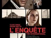 L'ENQUETE (The International)