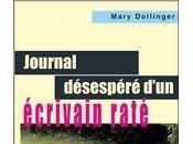 Journal désespéré d'un écrivain raté; Mary Dollinger