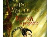 J'ai lu... Ellana tome Prophétie (Pierre Bottero)