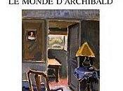 monde d'Archibald, d'Anne Brécart
