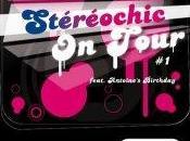 Stéréochic Tour première soirée samedi juillet