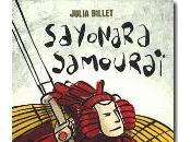 Sayonara samouraï Julia Billet