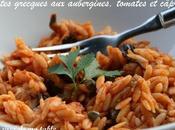 Pâtes grecques aubergines câpres, crème tomates