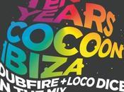 Cocoon fête Ibiza avec compilation mixée Dubfire Loco Dice
