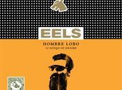 Eels Hombre Lobo Songs Desire