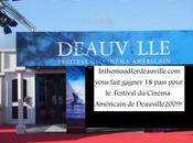 Concours exceptionnel: gagnez pass pour Festival Cinéma Américain Deauville 2009!