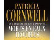 Morts eaux troubles Patricia Cornwell