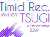 Timid Records invitent TSUGI