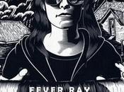 Fever Stranger Than Kindness (clip)