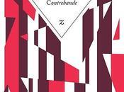 Enrique Serpa, Contrebande, éditions Zulma