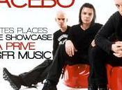 veux aller concert privé groupe Placebo
