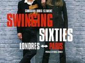 Swinging Sixties Londres Paris Christian-Louis Eclimont