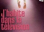 """""""J'Habite dans télévision"""" Chloé DELAUME"""