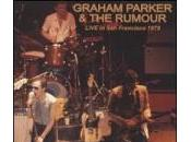 Graham Parker Rumour Live Francisco 1979