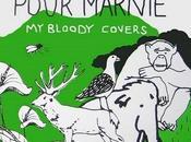 Printemps pour Marnie reprises acoustiques électro, splendides, Bloody Valentine
