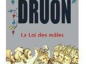 """mâles"""", rois maudits, Maurice Druon"""