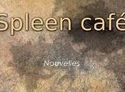 """""""Spleen Café"""" Charlotte, Julie Mathieu Morel"""