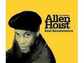 """""""Soul"""" mais très """"Renaissance"""" pour Allen Hoist"""