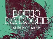 Track Louis Roche Super Soaker