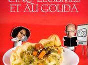 Délices littéraires. passait notre bibliothèque casserole GOUDA VINCI CODE Tarte cinq légumes gouda