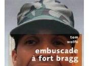 Embuscade Fort Bragg