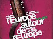 Jusqu' avril Paris édition festival films L'Europe autour l'Europe