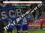 RAPPEL Bastia Angers vendredi soir Furiani mobilisation sans faille supporters espérée.
