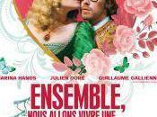 ENSEMBLE, NOUS ALLONS VIVRE TRES,TRES BELLE HISTOIRE D'AMOUR, film Pascal THOMAS